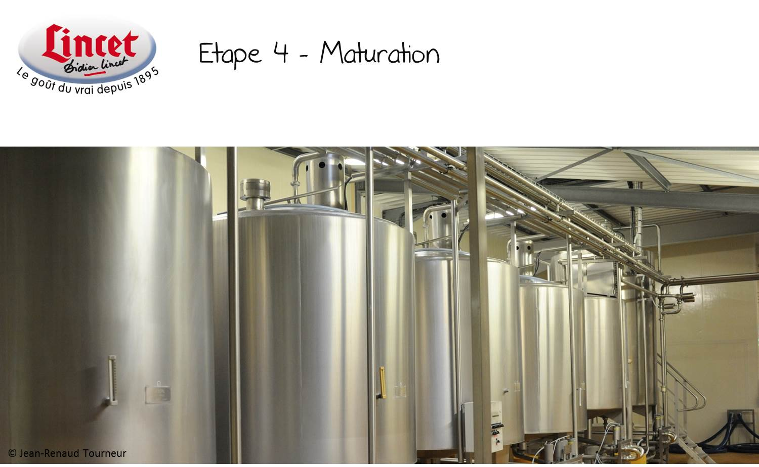 ETAPE 4 Maturation